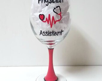Physician Assistant handpainted wine glass