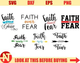 Faith over Fear SVG Faith svg Arrow svg jesus svg god svg Christian Svg svg files for Cricut svg Silhouette svg dxf png eps svg sayings