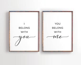 I belong With you, You belong with me Printable, Bedroom Decor, Wedding Gift, Nursery decor, Couple Print, Minimalist, set of 2 printable