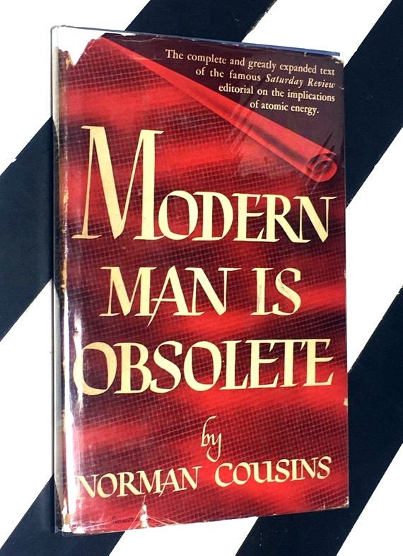 Modern Man is Obsolete by Norman Cousins (1945) hardcover book
