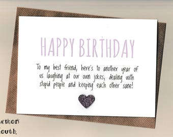 Funny BEST FRIEND Birthday Card/  Bestie / Love / Friends /Humour / Banter  / Greetingcards  - Another Year (P)