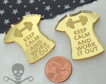 Keep Calm and Work It Out - Gold Mirror Cabs - Cabochons - flat back - Laser Cut Acrylic