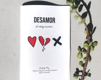 Desamor: An Anthology of Heartbreak Zine (Physical copy) Poetry Book