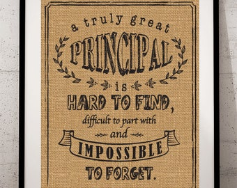 A truly great Principal is hard to find, The Best Principal, principal printable, Principal Christmas, principal retirement, teacher gift