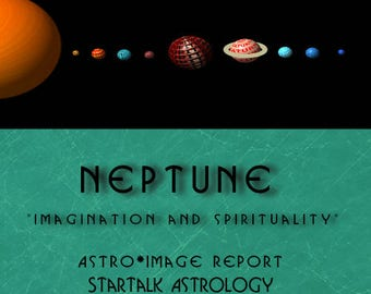 """Neptune Forecast Report  """" Times for spiritual and imaginative events in your life"""""""
