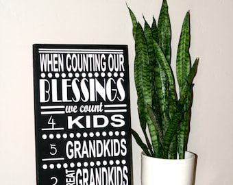 TWO SIGNS,  When Counting our Blessings, Grandparent Sign