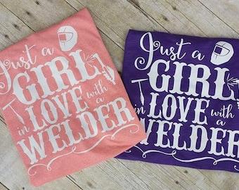 Welding Shirt, Woman's Welding Shirt, Mom Shirt, Wife Shirt, Mom Life Shirt, Welders Shirt, I'm In Love With A Welder Shirt, Girl Shirt