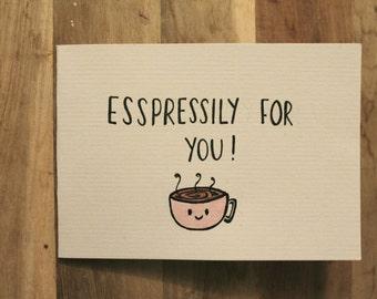 Esspressily for You: Punny Card