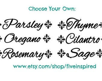 Set of 6 Herb labels, choose your labels, herb garden labels, Vinyl decals, kitchen, 1 or 2 inches