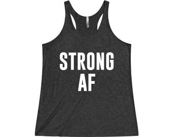 Strong AF - Fitness Tank, Workout Tank, Gym Tank, Womens Workout Tank, Gym Tank Top, Workout Tank Top, Workout Clothes, Workout Shirt, Gym