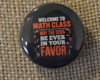Math Class- Odds in your Favor