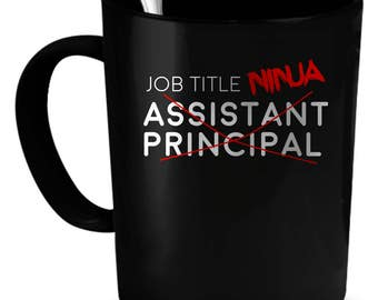 Assistant Principal Coffee Mug 11 oz. Perfect Gift for Your Dad, Mom, Boyfriend, Girlfriend, or Friend - Proudly Made in the USA!