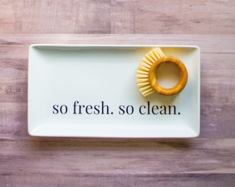 So Fresh. So Clean. Soap Tray, Dish Soap Holder, Funny Kitchen Decor, Kitchen Organization, Soap Holder, Sink Tray