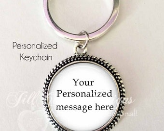 CUSTOM TEXT KEYCHAIN - custom quote keychain - personalized message - custom text, your quote on a keychain,personalized keychain, key chain