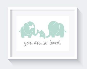 You are so loved print, Elephant print, nursery print decor, mint print, lovely nursery print, nursery wall art, nursery decor, digital art