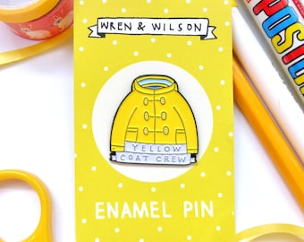 Enamel Pin Yellow Coat Crew. Colourful lapel pin badge for yellow coat lovers! Bright, sunshine, happy, cute, Summer, Golden yellow