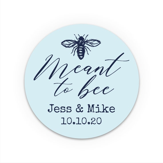 Personalised, Meant to bee sticker wedding, Meant to bee honey favor labels,  Labels for handmade items, Honey jar wedding favors, Rustic