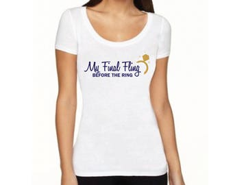 Final Fling Before The Ring Shirt or Tank sets / My fling before the Ring Bachelorette Shirts