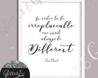 In order to be irreplaceable one must be different  beauty room print