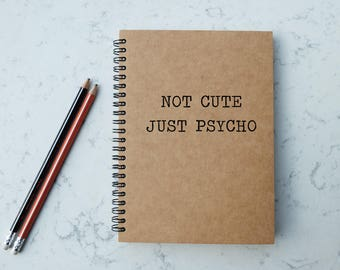 Not Cute - A5 Spiral Notebook/Sketchbook/Kraft Journal/Personalized Journal - Blank/Lined paper - 096