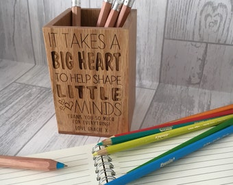 Personalised engraved solid oak pen pot - perfect for teacher end of term gifts - best teacher - big heart to help shape little minds