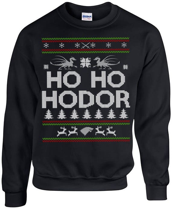 Ugly Christmas Sweater, Game of Thrones, Ugly Christmas Party, Hodor, Ho Ho hold the Door Ugly Christmas Sweater, Ugly Sweater Party
