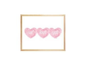 We Love You, Baby Girl Gift, Pink Nursery Decor, Sisters, Gift for Baby Girl, Triplets Gift, Pink Nursery, Triplets Gift, Baby Girl Decor