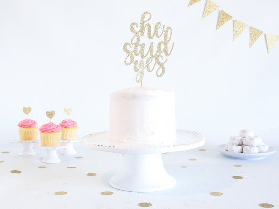 She Said Yes Cake Topper - Glitter - Engagement Party. Bachelorette Party. Bridal Shower. Engagement Prop. Bride to Be. Engagement Cake.