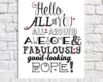 Hello Print Quote Art Home Decor Entryway Art Foyer Artwork Small Poster Apartment Wall Art Typography Print Family Room Wall Decor Word Art
