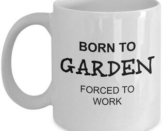 Gardener Mug - Born To Garden - I Love Gardening Funny Themed Coffee Gift Cup