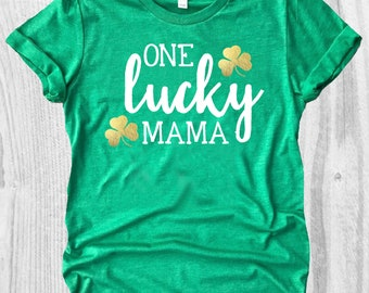 Lucky Shirt for St. Patrick's Day Shirt, St. Patty Day Shirt for Woman, Irish Shirt, Trendy Mom Shirts, Holiday Shirt