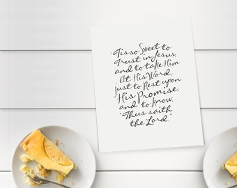 """Tis So Sweet to Trust in Jesus  