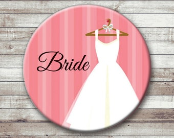 Bride or Groom Buttons or Magnets - Wedding Button