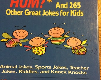 Why Do Bees Hum? And 265 Other Great Jokes for Kids