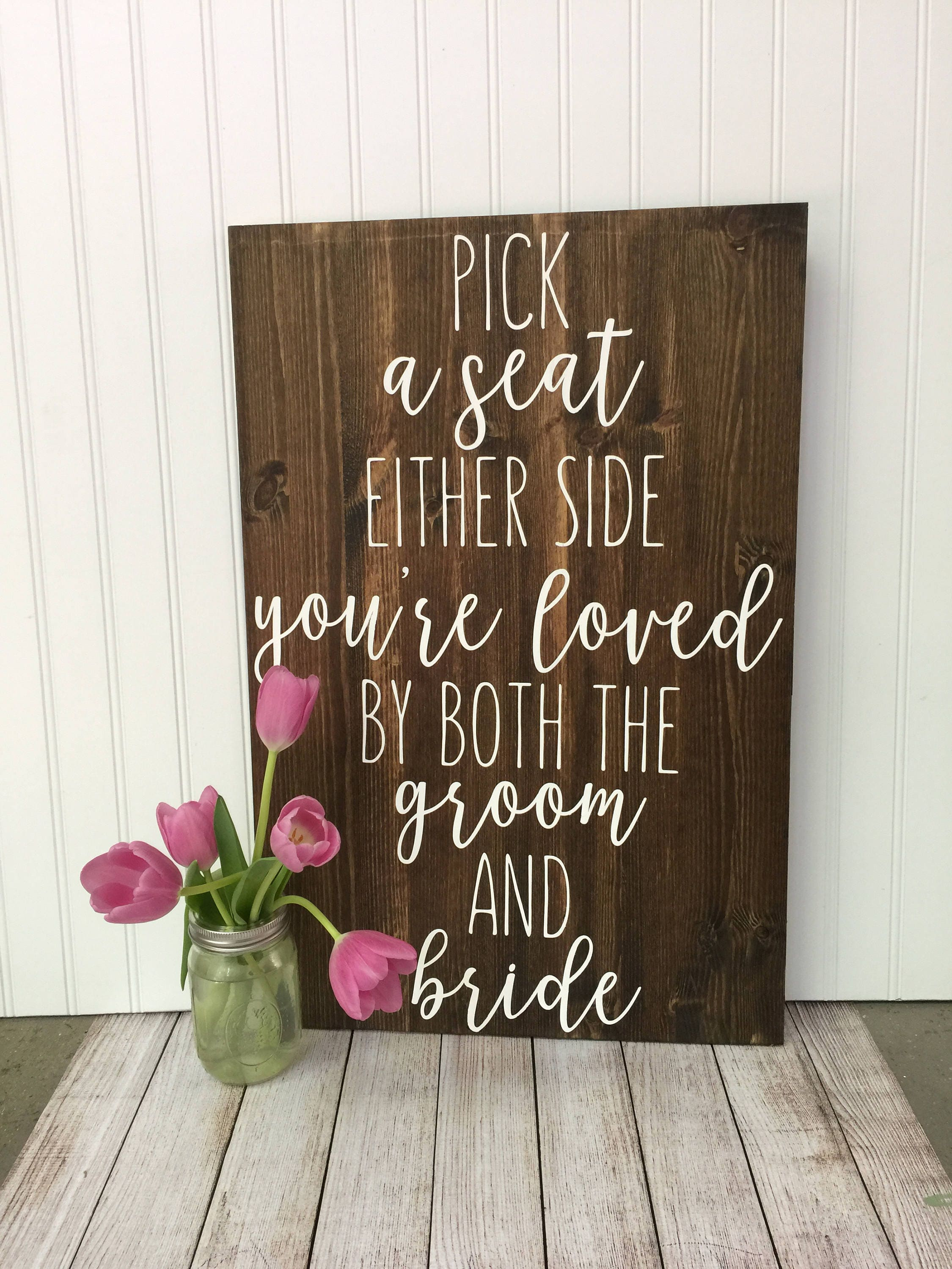 Rustic Wedding Seating Sign Today Two Families Pick A Seat