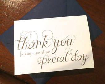 Thank you for being a part of our special day Wedding thank you notecard white or natural 3.5 x 5 inches --choice of envelope color