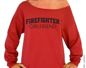 Firefighter Girlfriend Sweatshirt - Slouchy Oversized Sweatshirt - Of the Shoulder Sweater