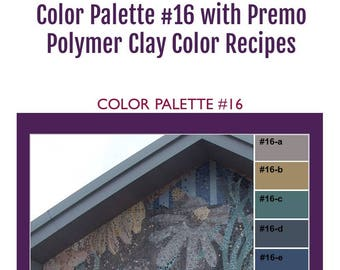 Premo Polymer Clay Color Mixing Recipes for Color Palette #16