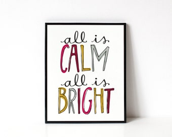 8x10 Christmas Art Print - Holiday Decor - Wall Art - All Is Calm All Is Bright - Typography Art Print - Home Decor - Office Art