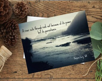 Persistence, photo card, rivers, patience, strength