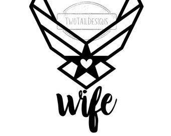 USAF Wife- Airforce Wife Decal - United States Air Force - US Military - Military Love