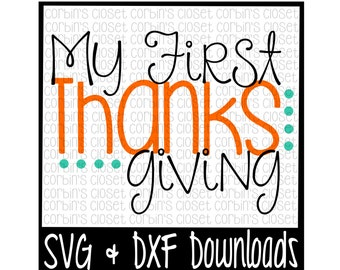 My First Thanksgiving Cutting File - SVG & DXF Files - Silhouette Cameo/Cricut