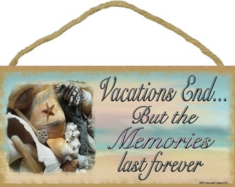 """Sea Shells Vacations End But Memories Last Forever Beach Sign Plaque 5""""x10"""""""