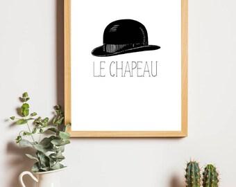 Bowler hat printable wall art, French decor bowler hat art, Hipster decor, French words printable, Instant download printable