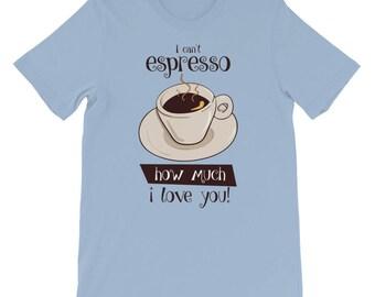 Je ne peux pas expresso combien je t'aime t-shirt café drôle