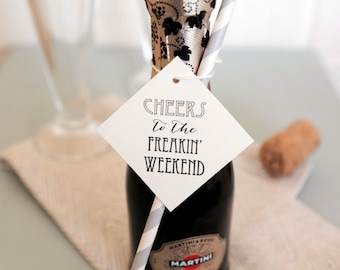 Set of 25 CHEERS to the Frickin Weekend Tag Bachelorette Party Tags, Bachelorette Party favors, Champagne Favor Tags