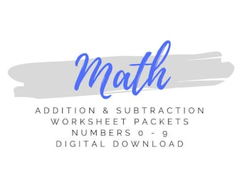 Math Worksheets Packet - Addition & Subtraction Numbers 0 - 9