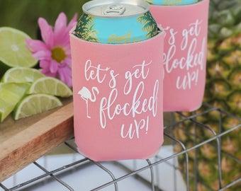 Let's Get Flocked Up- Flamingo Bachelorette- Let's Flamingle-Party- Favor-Tropical- Can Coolers