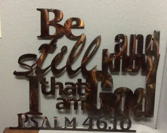Psalm 46:10 Be Still and Know that I am God, metal bible sign, Metal Verse Home Decor Sign
