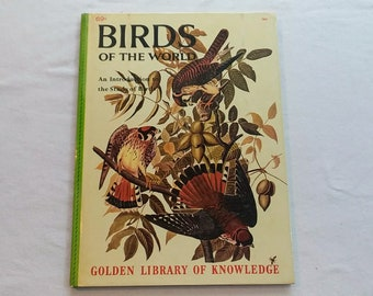 """Vintage 60's Childrens Educational Hardcover, """"Birds of the World"""" from the Golden Library of Knowledge, 1961."""